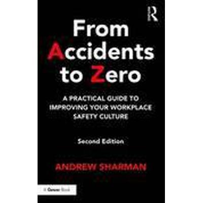 From Accidents to Zero (Inbunden, 2016)