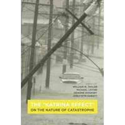 The 'Katrina Effect' (Häftad, 2015)