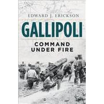 Gallipoli (Inbunden, 2015)