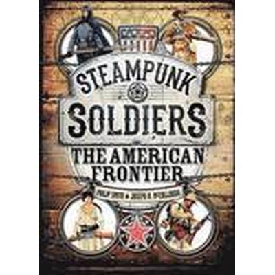 Steampunk Soldiers (Inbunden, 2016)