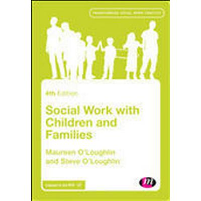 Social Work with Children and Families (Häftad, 2016)