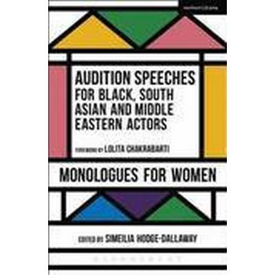 Audition Speeches for Black, South Asian and Middle Eastern Actors (Häftad, 2016)
