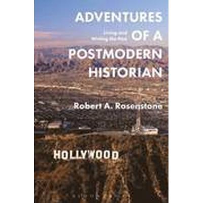Adventures of a Postmodern Historian (Häftad, 2016)