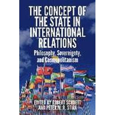 The Concept of the State in International Relations (Häftad, 2016)
