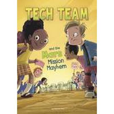 Tech Team and the Mars Mission Mayhem (Häftad, 2016)