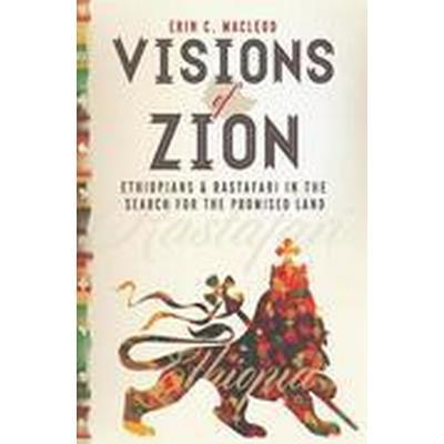 Visions of Zion (Inbunden, 2014)