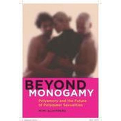 Beyond Monogamy (Häftad, 2016)
