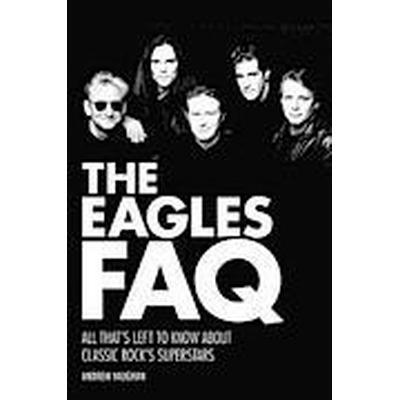 Eagles FAQ Bam Bk (Häftad, 2015)