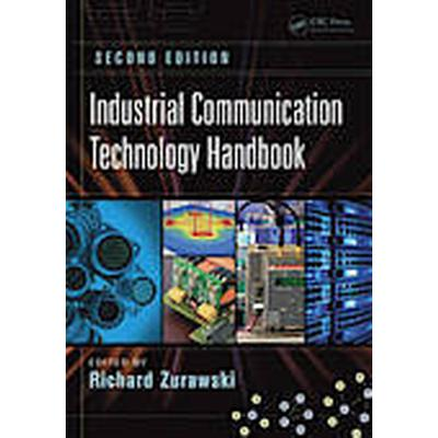 Industrial Communication Technology Handbook, Second Edition (Inbunden, 2014)