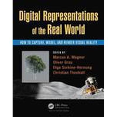 Digital Representations of the Real World (Inbunden, 2015)