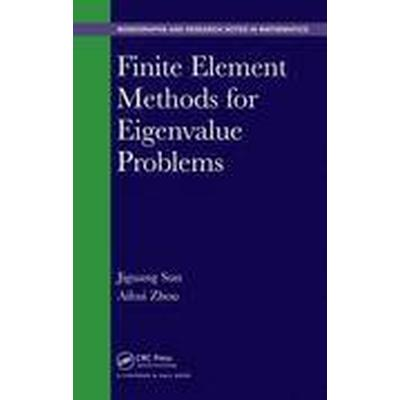 Finite Element Methods for Eigenvalue Problems (Inbunden, 2016)