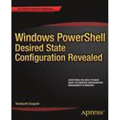 Windows PowerShell Desired State Configuration Revealed (Häftad, 2014)