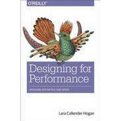 Designing for Performance (Häftad, 2015)