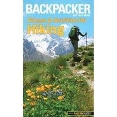 Backpacker Magazine's Fitness &; Nutrition for Hiking (Häftad, 2016)