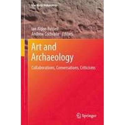 Art and Archaeology (Häftad, 2015)