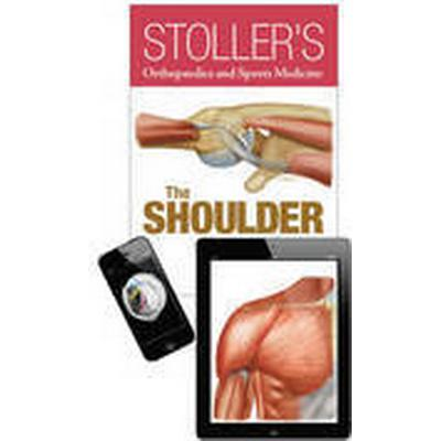 Stoller's Orthopaedics and Sports Medicine: The Shoulder Package (Inbunden, 2015)