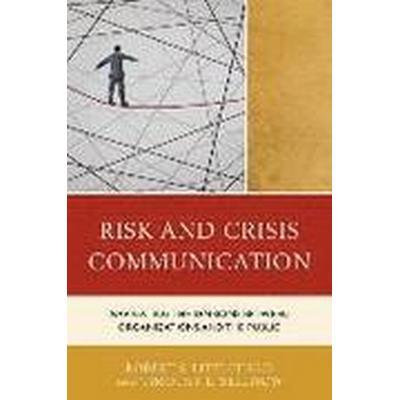 Risk and Crisis Communication (Inbunden, 2015)