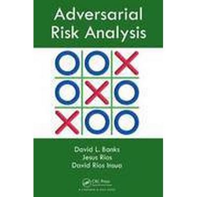 Adversarial Risk Analysis (Inbunden, 2015)