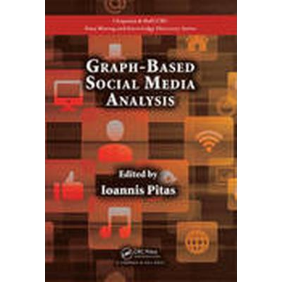 Graph-Based Social Media Analysis (Inbunden, 2016)