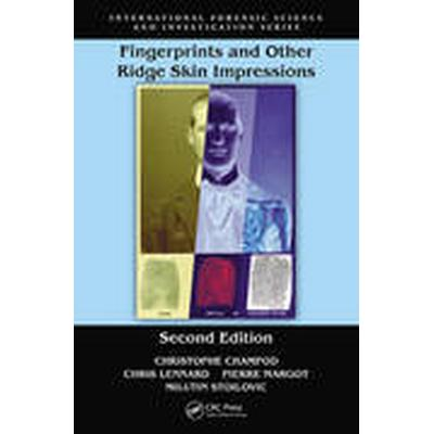 Fingerprints and Other Ridge Skin Impressions (Inbunden, 2016)