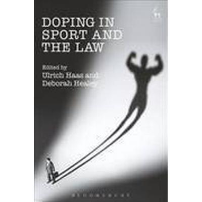 Doping in Sport and the Law (Inbunden, 2016)