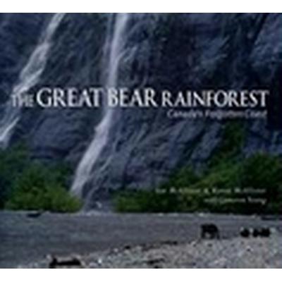 The Great Bear Rainforest (Inbunden, 1997)