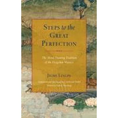 Steps to the Great Perfection (Inbunden, 2016)