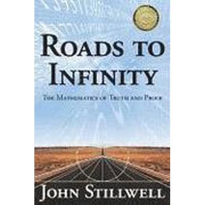 Roads to Infinity (Inbunden, 2009)