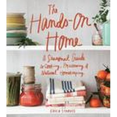 The Hands-on Home (Inbunden, 2016)