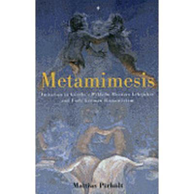 Metamimesis (Inbunden, 2012)