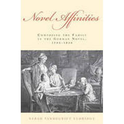 Novel Affinities (Inbunden, 2016)
