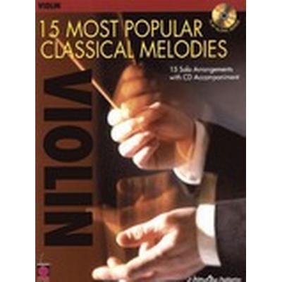 15 Most Popular Classical Melodies - Violin (Häftad, 2009)