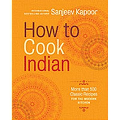 How to Cook Indian (Inbunden, 2011)