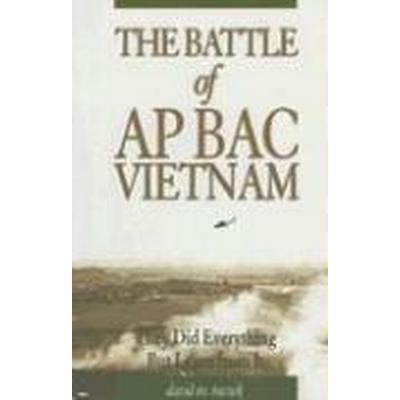 The Battle of Ap Bac, Vietnam (Häftad, 2007)