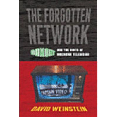 The Forgotten Network (Häftad, 2006)