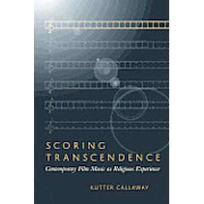 Scoring Transcendence (Häftad, 2013)