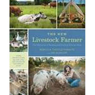 The New Livestock Farmer (Häftad, 2015)