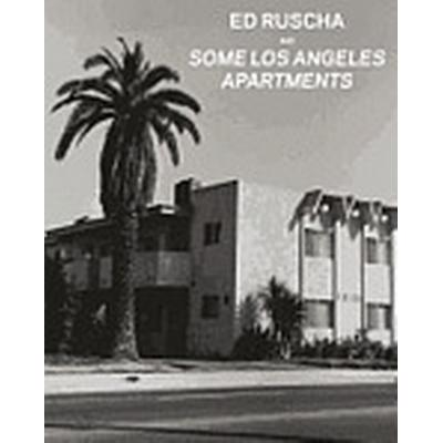 Ed Ruscha and Some Los Angeles Apartments (Inbunden, 2013)