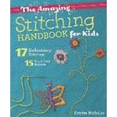 The Amazing Stitching Handbook for Kids (Häftad, 2015)