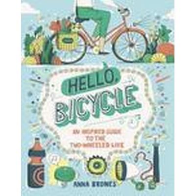 Hello, Bicycle (Häftad, 2016)