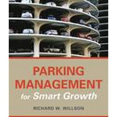 Parking Management for Smart Growth (Häftad, 2015)