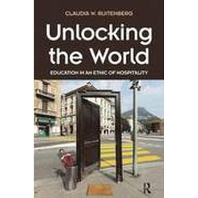 Unlocking the World (Inbunden, 2015)