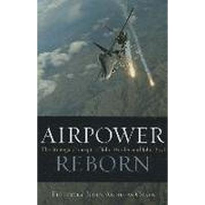 Airpower Reborn (Inbunden, 2015)