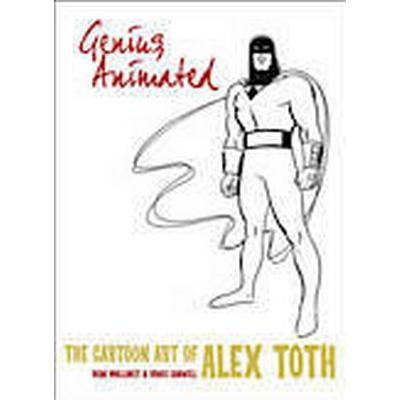 Genius, Animated: The Cartoon Art of Alex Toth (Inbunden, 2014)
