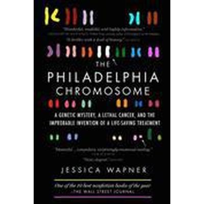 The Philadelphia Chromosome (Häftad, 2014)