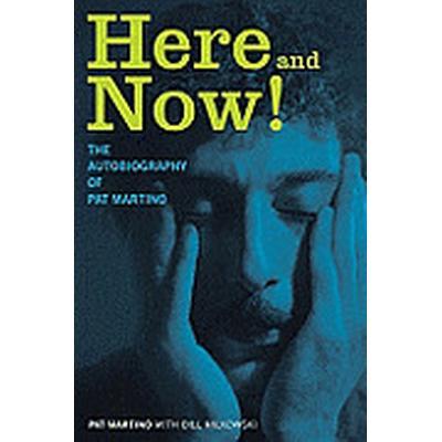 Here and Now! (Inbunden, 2011)
