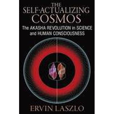 The Self-Actualizing Cosmos (Häftad, 2014)