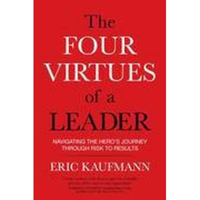 The Four Virtues of a Leader (Häftad, 2016)