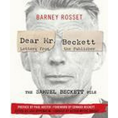 Dear Mr. Beckett - Letters from the Publisher (Inbunden, 2016)