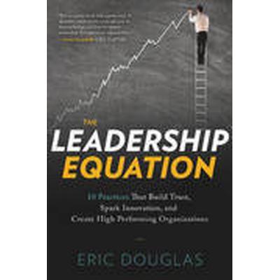 The Leadership Equation (Häftad, 2014)